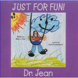 Dr. Jean: Just for Fun CD