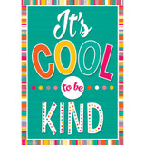 ItÕs Cool to Be Kind Positive Poster