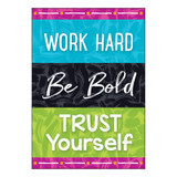 """Work Hard Be Bold Trust You ARGUS¨ Poster, 13.375"""" x 19"""""""