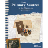 Using Primary Sources in the Classroom, 2nd Edition