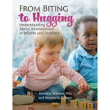 From Biting to Hugging: Understanding Social Development in Infants and Toddlers
