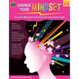 Change Your Mindset: Growth Mindset Activities for the Classroom (Grade 1-2)