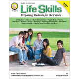 Life Skills: Preparing Students for the Future Resource Book