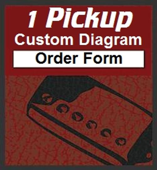 1 Pickup Custom Guitar Wiring Diagram Order Form