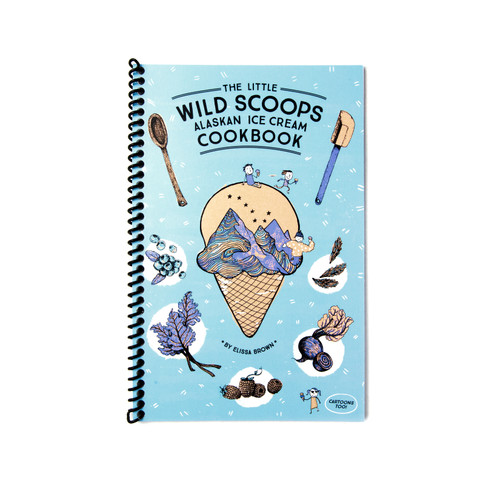 Little Wild Scoops Ice Cream Cookbook - 2nd Edition