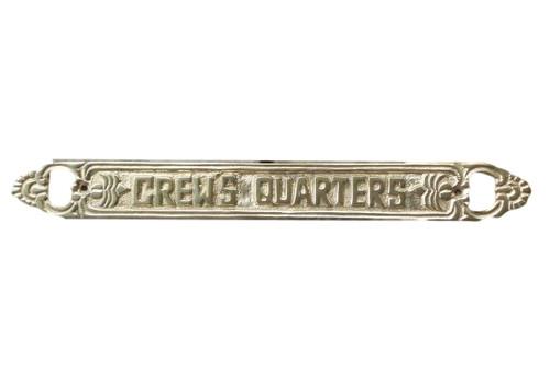 Crews Quarter Brass Sign  Nautical Seasons