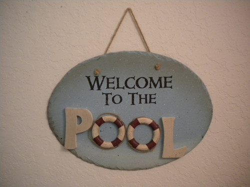 Large Slate Welcome to the Pool Sign #15217