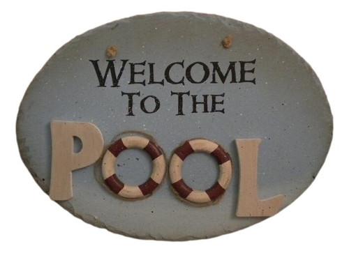 Welcome To The Pool Slate Sign Nautical Seasons