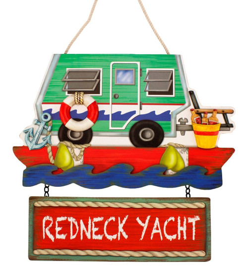 Redneck Yacht Club RV  Camper Trailer Sign
