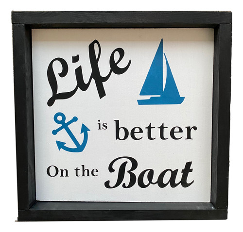 Boating Sign Nautical Seasons USA Made  Life is better on the Boat