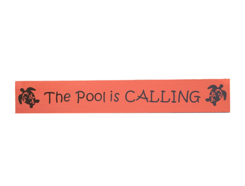 The Pool Is Calling Sign With Sea Turtles Nautical Seasons