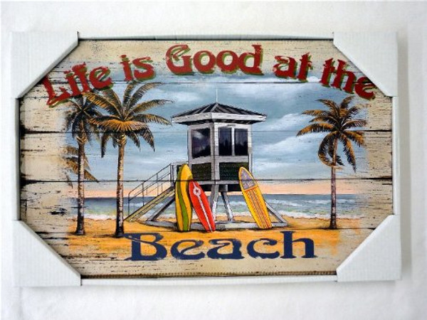 Life Is Good At The Beach Sign #14325