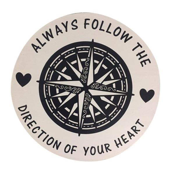 Compass Sign Always Follow Your Heart Nautical Seasons