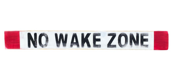 Rustic No Wake Zone Wooden Sign  Nautical Seasons