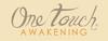 One Touch Awakening