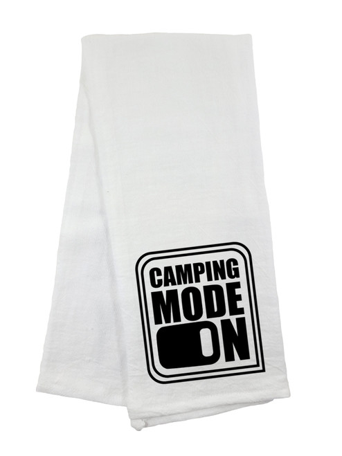 Camping Mode On Flour Sack Towel