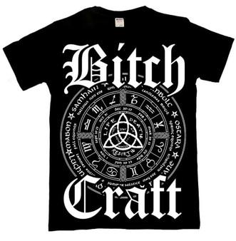 Bitch Craft T Shirt