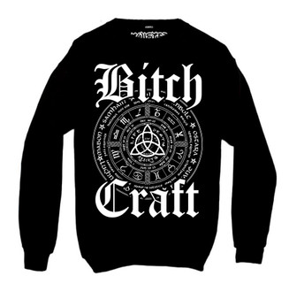 Bitch Craft Sweatshirt