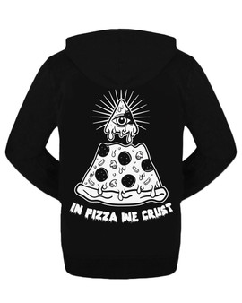 In Pizza We Crust illuminate Zipped Hoodie