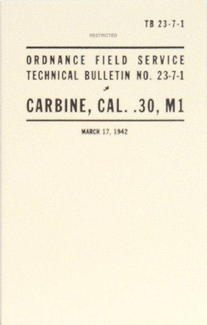 M1 Carbine Ordnance Field Service Technical Bulletin NO. 23-7-1