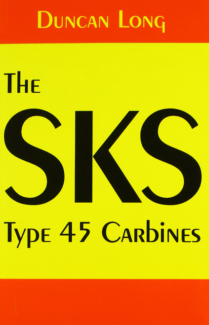 The SKS Type 45 Carbines by Duncan Long