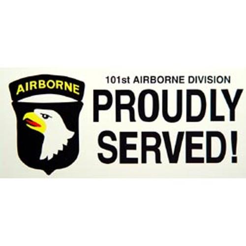 Bumper Sticker 101st Airborne Proudly Served