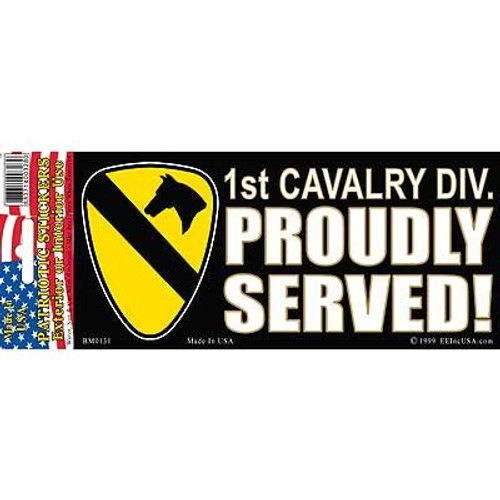 Bumper Sticker 1st Cav Proudly Served