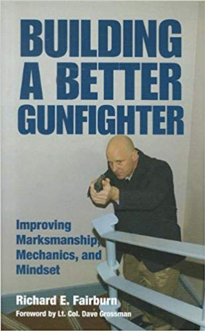 Book - Building a Better Gunfighter