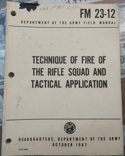 Book - FM 23-12 Technique of Fire of the Rifle Squad and Tactical Application