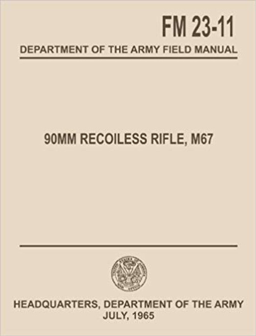 Book - FM 23-11 90MM Recoiless Rifle, M67