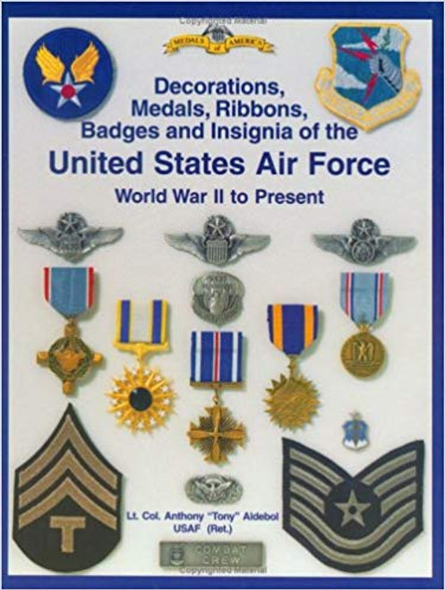 Book - Decorations, Medals, Ribbons, Badges and Insignia of the United States Air Force