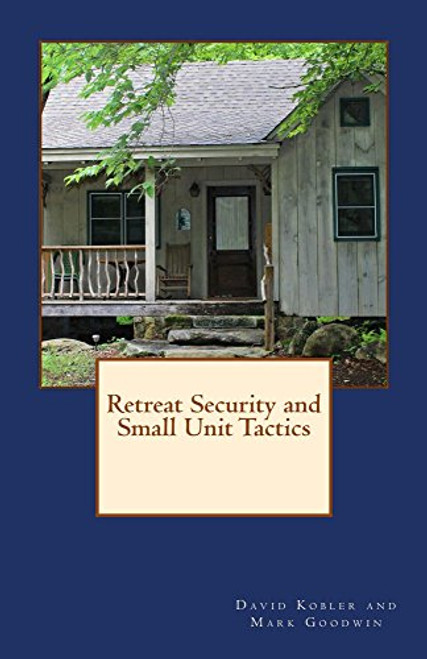 Book - Retreat Security and Small Unit Tactics