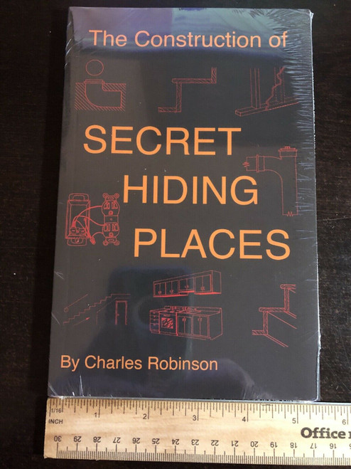 The Construction of Secret Hiding Places by Charles Robinson Book