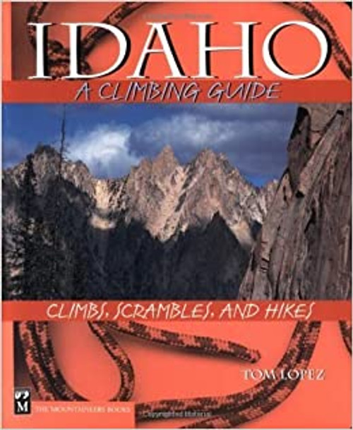 Idaho: A Climbing Guide (Climbing Guides) Paperback – Illustrated