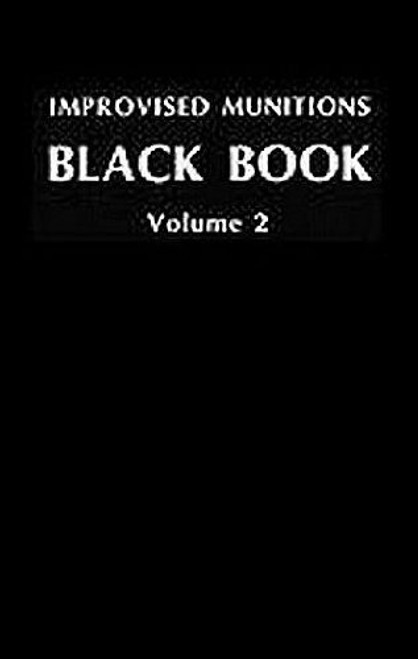 Improvised Munitions Black Book Volume 2 Paperback
