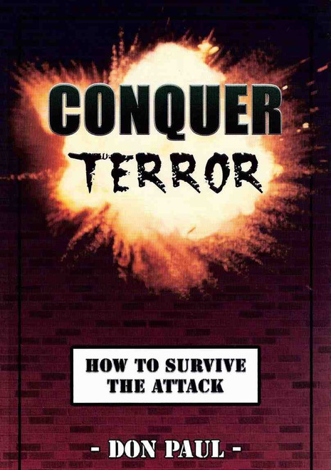 Conquer Terror: How to Survive the Attack/ Paperback