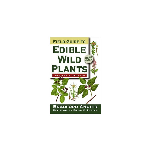 Field Guide to Edible Wild Plants Book by Bradford Angier