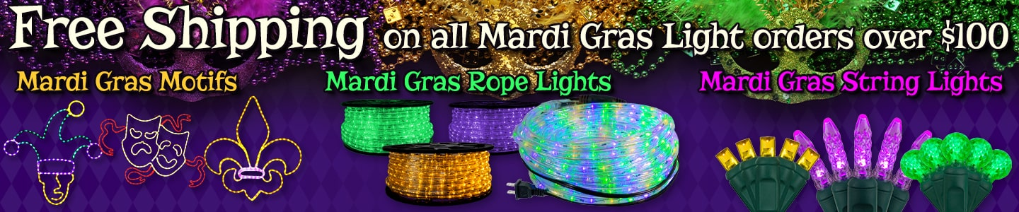Free shipping on Mardi Gras lighting orders over $100!