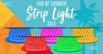 End of Summer Strip Light Sale