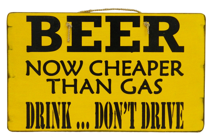 "Retro Sign "" Beer Now Cheaper Than Gas """