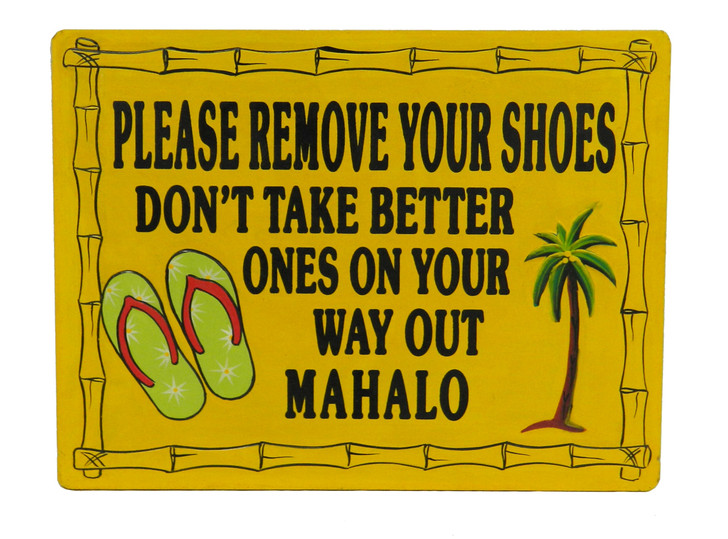 "Island Sign "" PLEASE REMOVE SHOES..... """