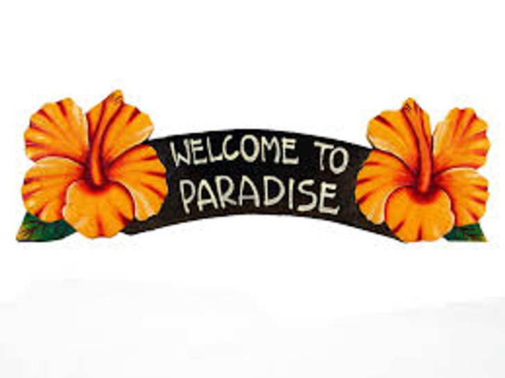 Welcome to Paradise Yellow Hibiscus Sign