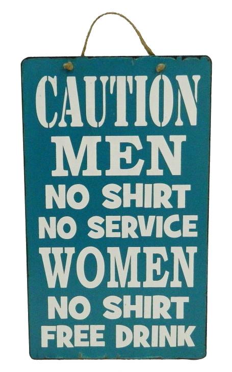 """Retro Sign """" CAUTION NO SHIRT NO SERVICE ..... """""""
