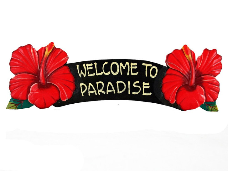 Welcome To Paradise Red Hibiscus Sign