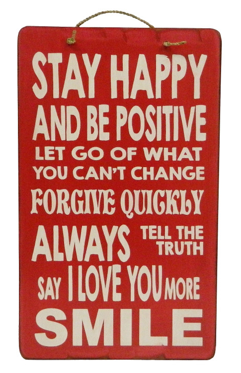 """Retro Sign """" STAY HAPPY AND BE POSITIVE ..... """""""