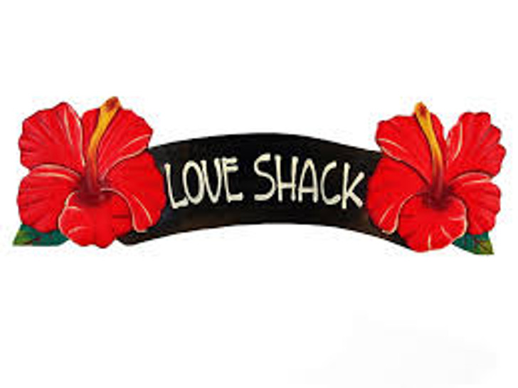 Love Shack Red Hibiscus Sign