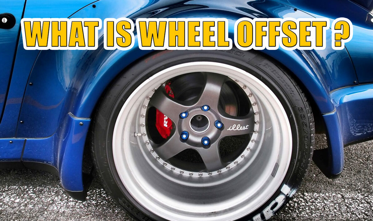 What's Wheel Offset - Quick Guide (2020)