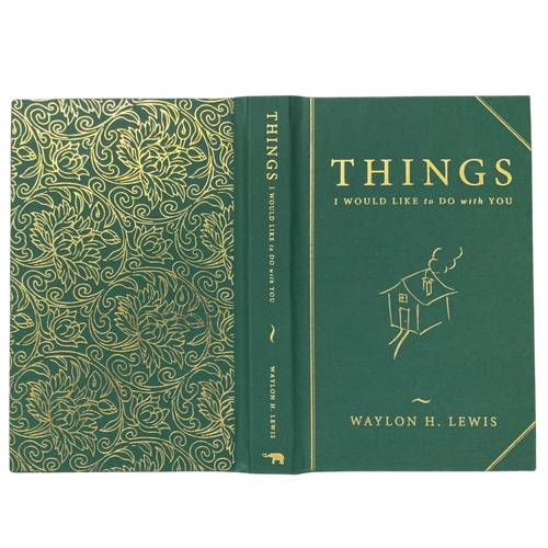 "2 Signed Books! ""Things I would like to do with You,"" by Waylon H. Lewis. Eco Forest Green Edition Gift Set."