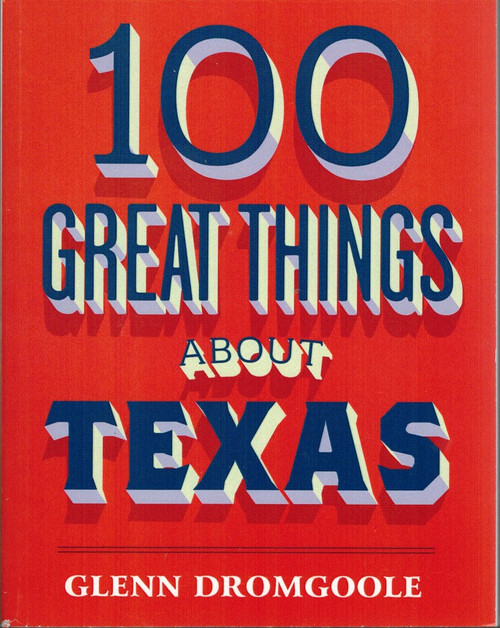 100 Great Things About Texas Book