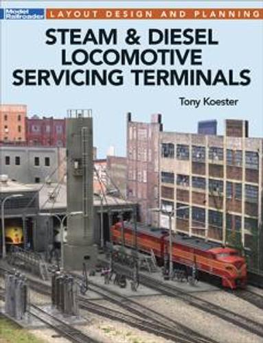 Kalmbach 12502 Steam & Diesel Loco Servicing Terminals